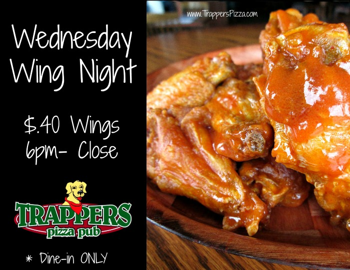 New Wing Night At Trappers Trapper S Pizza Pub